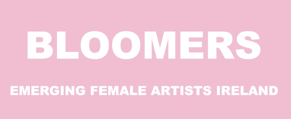 Bloomers: Emerging Female Artists Ireland