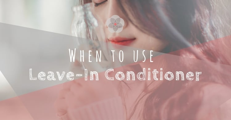 When to use a Leave-in Conditioner