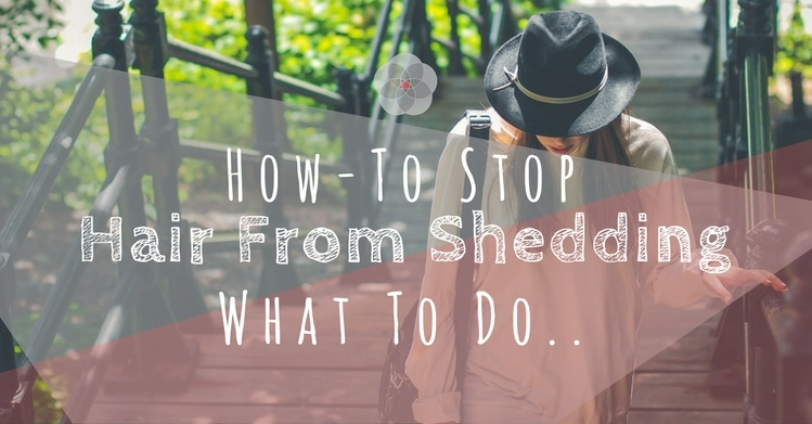 How to stop hair from shedding