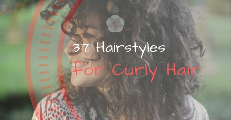 37 Hairstyles for Curly Hair
