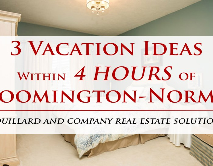 3 Vacation Ideas Within 4 Hours of Bloomington-Normal