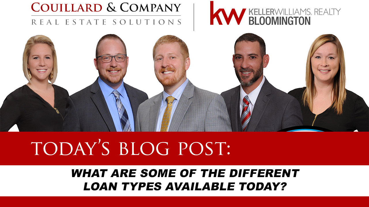 Couillard's Corner – What Are Some of The Different Loan Types Available Today?