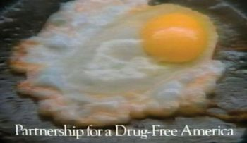Brain on Drugs, Partnership for a Drug-Free America