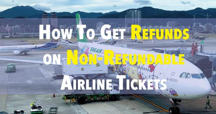 How To Get A Refund On A Non-Refundable Flight