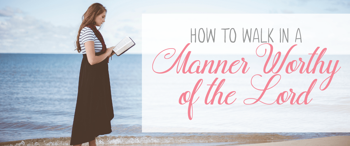 How to walk in a manner worthy of the lord slider