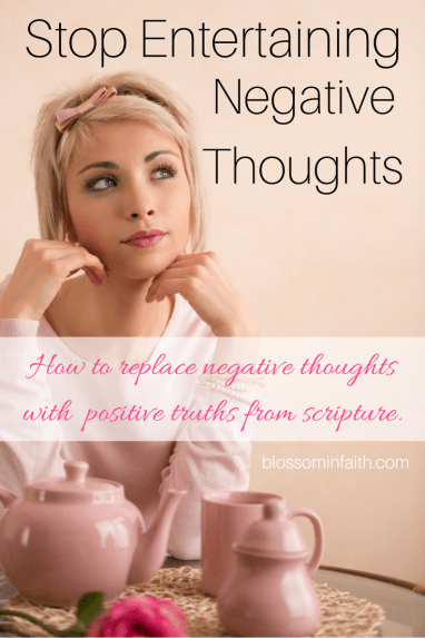 Stop Entertaining Negative Thoughts. A powerful way to battle negative thoughts.