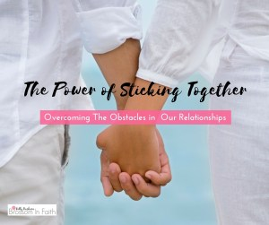 The Power of Sticking Together(1)