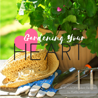 Gardening your heart. How to weed out bitterness, envy, & jealousy out of your heart.