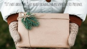 exchanging-presents-for-his-presence
