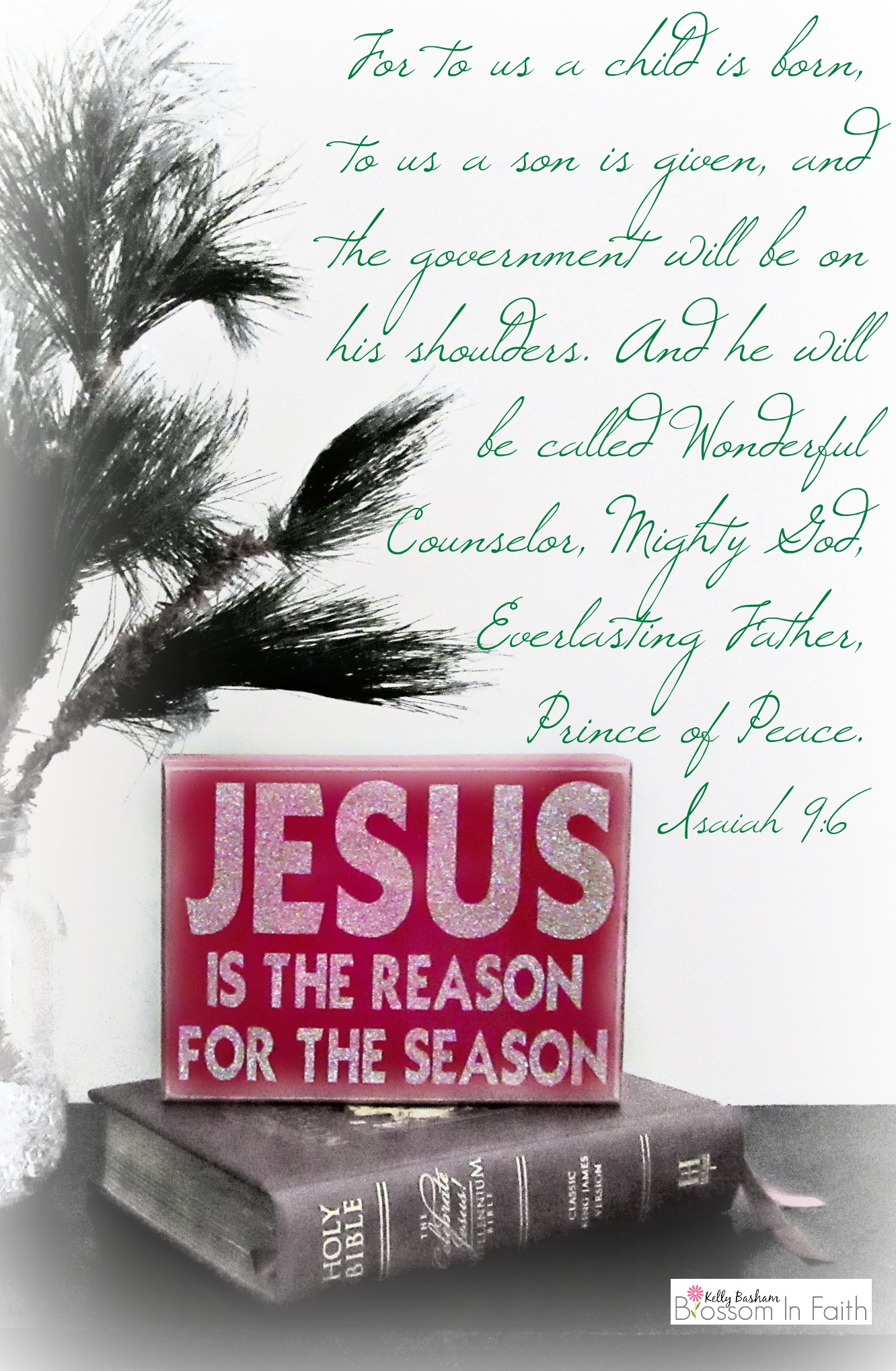 Jesus is the Reason for the Season. Isaiah 9:6- Christmas Bible verses.