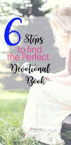 How to find the right devotional book. Six steps that will help simplify the process.