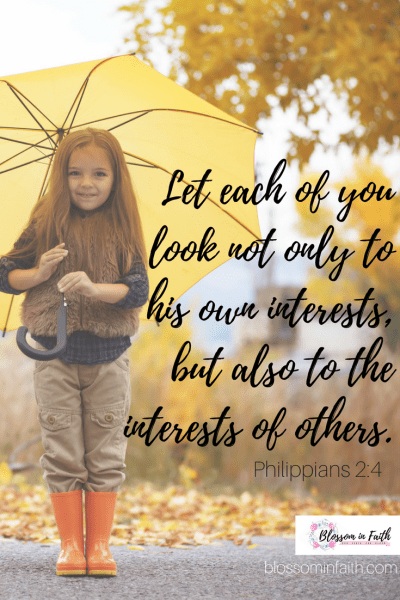 How to give up our time and resources to help others. Let each of you look not only to his own interests, but also to the interests of others. Philippians 2:4
