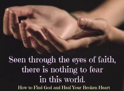 Finding God and Healing a Broken Heart