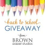 Giveaway From Brown Paper Studios!