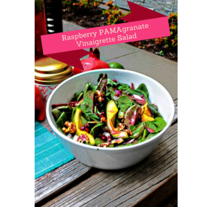 Raspberry PAMAgranate Vinaigrette Salad