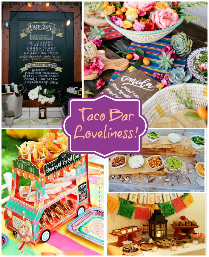 Taco Bar Loveliness- See All Of The Ideas On B. Lovely Events