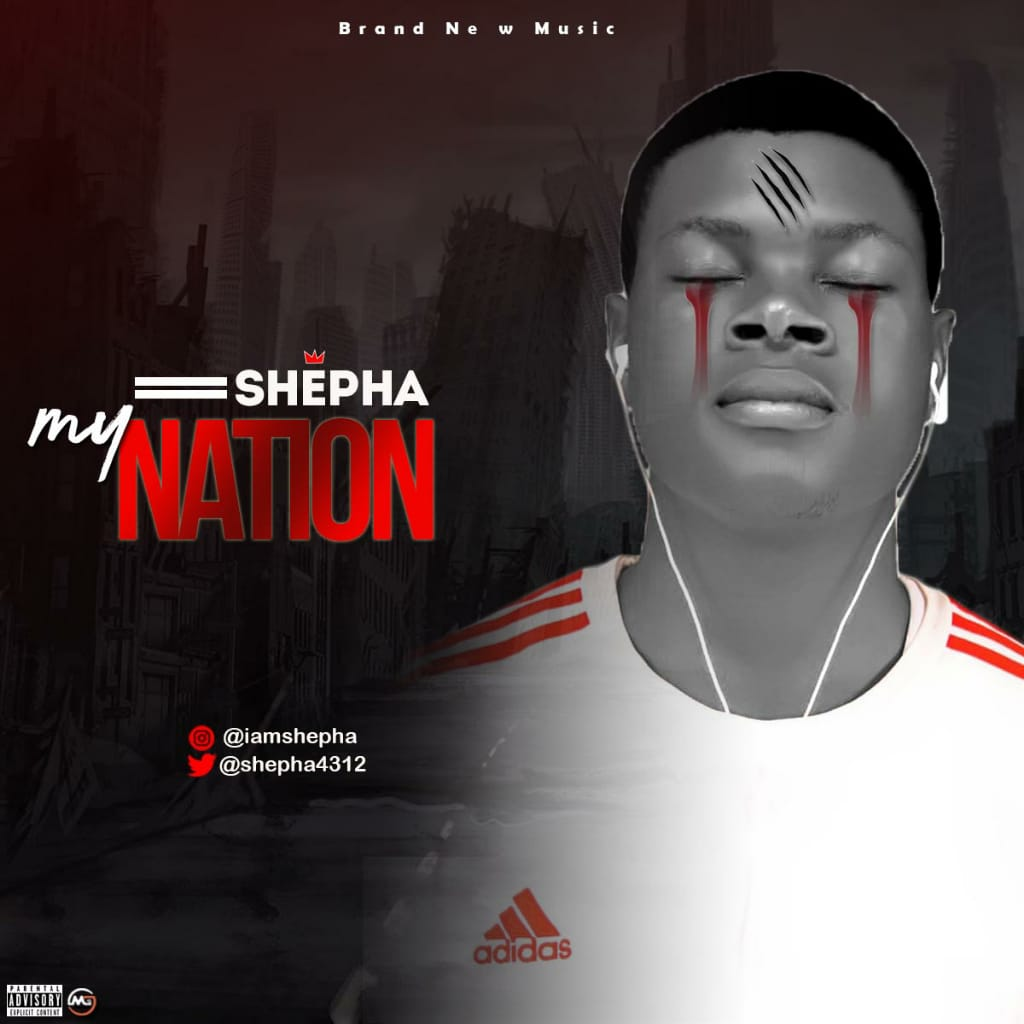 Shepha – My Nation