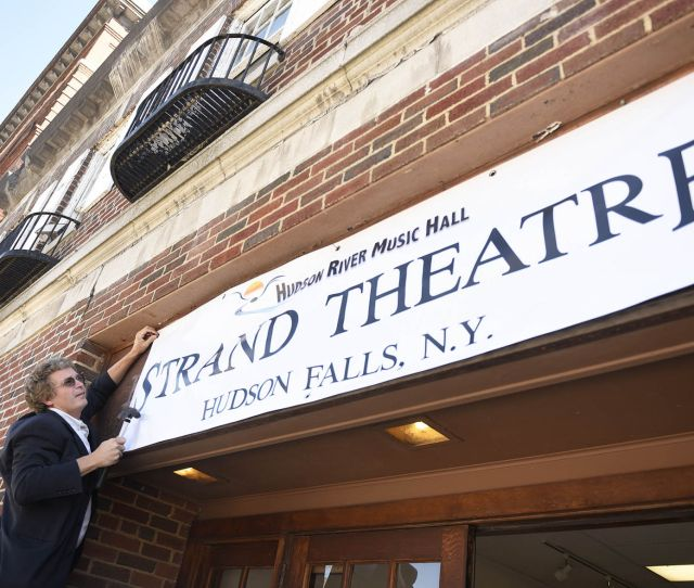 Hudson River Music Hall Hangs The Strand Theatre Banner On The Former Kingsbury Town Hall Building In October In Hudson Falls Post Star File Photo  E2 96 B3