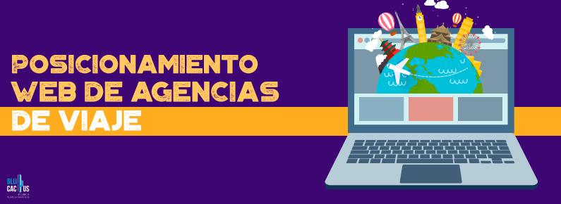 BluCActus La importancia del posicionamiento web para las agencias de viajes