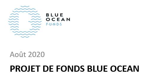 Blue Ocean FUNDs – Projet de fonds Blue Ocean