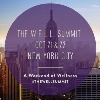 W.E.L.L. Summit 2016 in NYC is almost here- what I'm looking forward to from this wellness weekend and why
