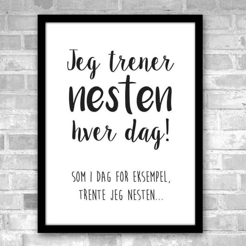 Poster - Jeg trener nesten hver dag Image