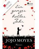 Ein ganzes halbes Jahr - Jojo Moyes Quelle: Rowohlt Verlag