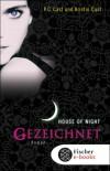 House of Night - Gezeichnet P.C. Cast, Kristin Cast 464 Seiten