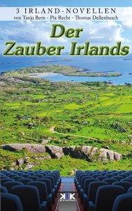 Der Zauber Irlands, Sammelband mit Novellen rund um Irland