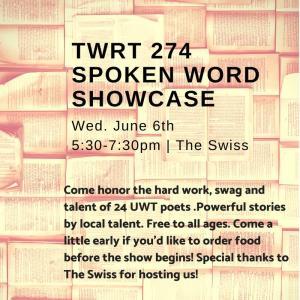 TWRT 274 Spoken Word Showcase @ The Swiss