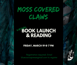 Virtual Book Launch & Reading: Moss Covered Claws by Jonah Barrett @ VIRTUAL EVENT