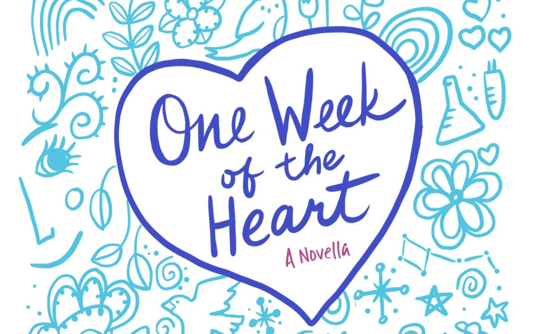One Week of the Heart: A Novella