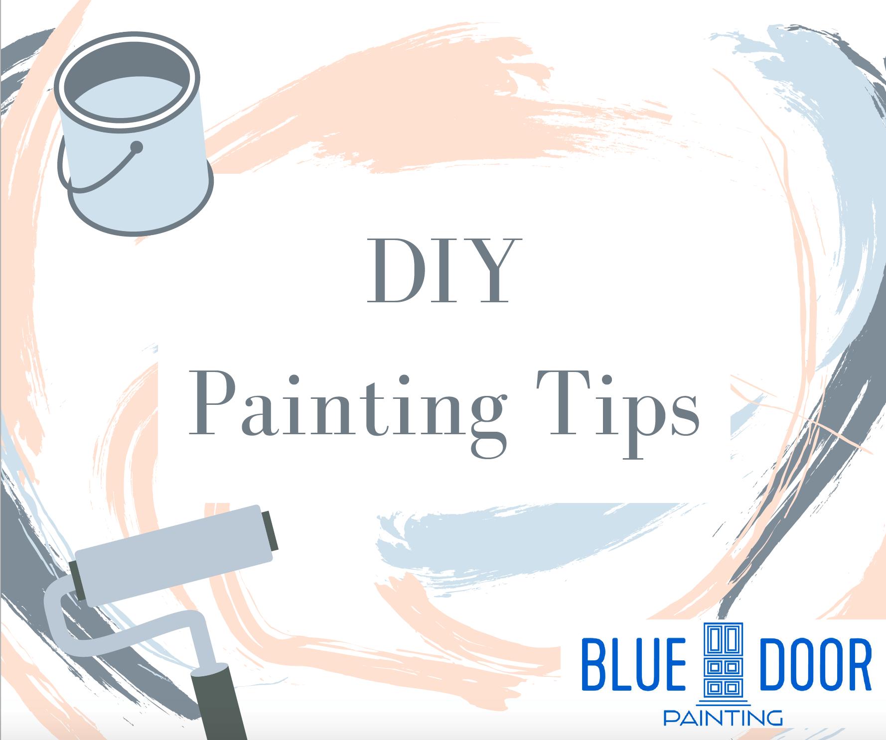 DIY Paint Tips, Chicago Painters, Blue Door Painting, How-To Interior Painting, Interior Painting Checklist