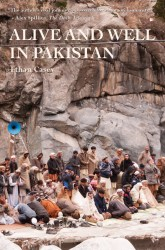 Alive and Well in Pakistan by Ethan Casey