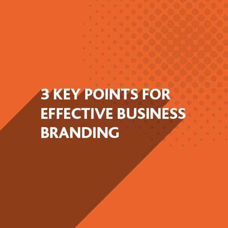 Key Points for Effective Business Branding