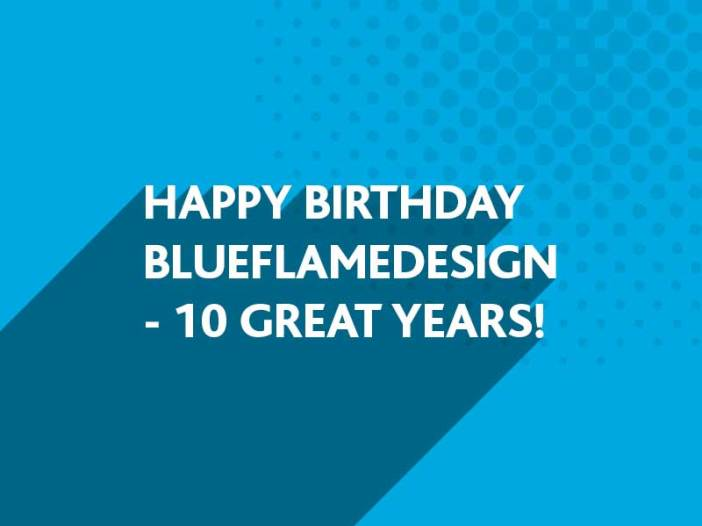 Happy Birthday BlueFlameDesign | Award-winning Branding, Marketing and Website Design throughout West Sussex