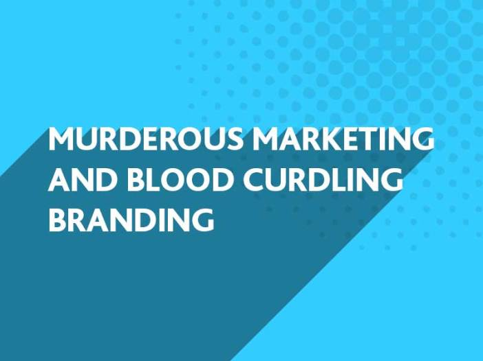 Avoid Murderous Marketing with BlueFlameDesign