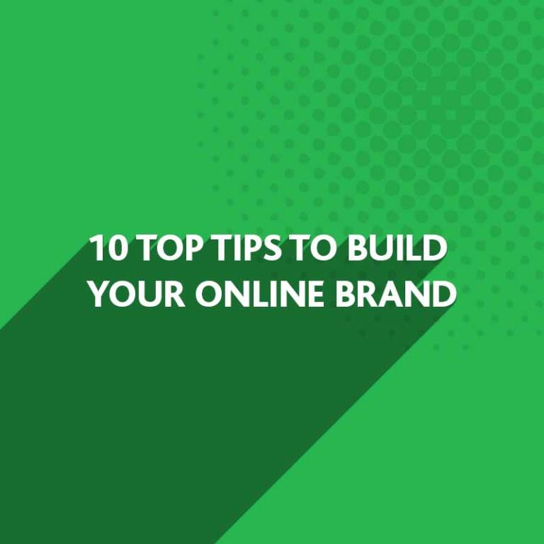Online Brand Building Tips