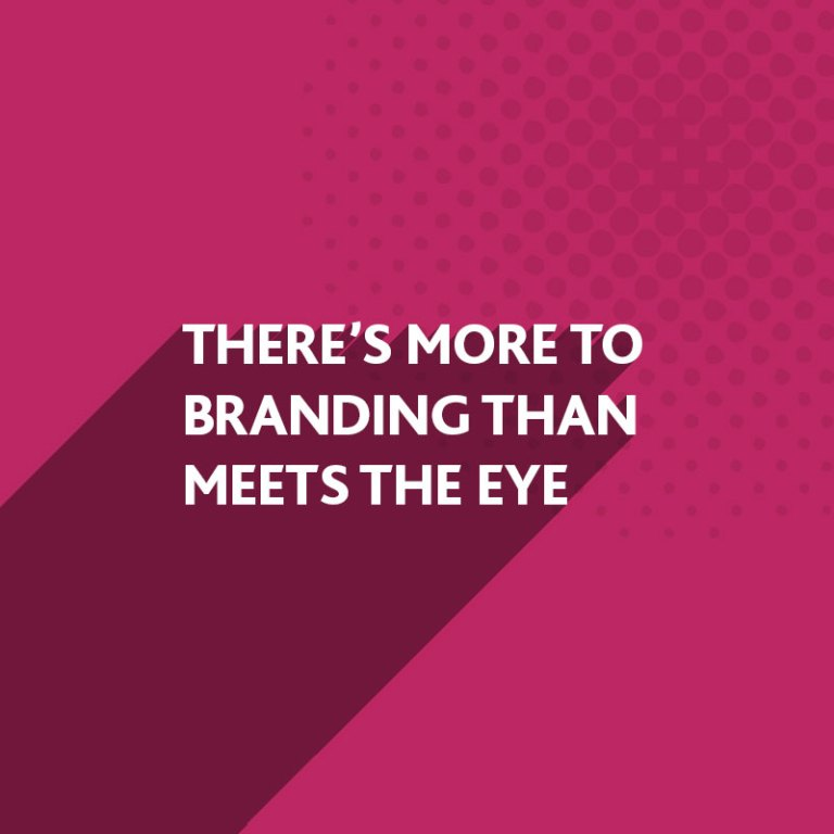 There's more to branding than meets the eye