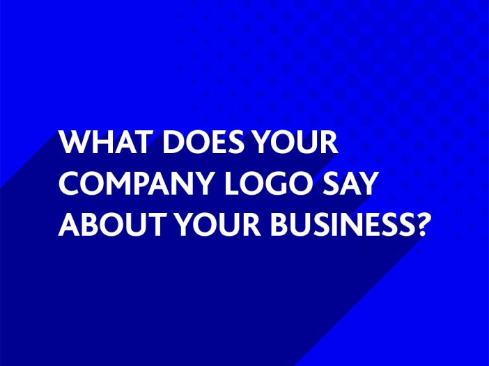 What does your company logo say?