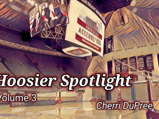 Hoosier Fan Spotlight Series: Volume 3
