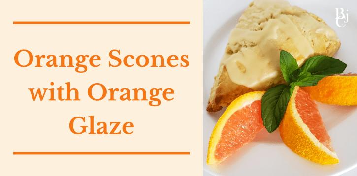 Orange Scones with Orange Glaze