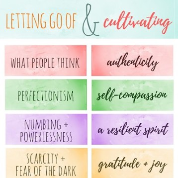 letting go of + cultivating