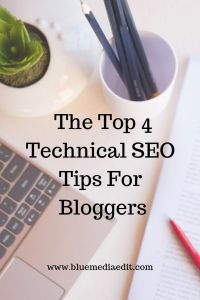 top 4 technical seo tips for bloggers