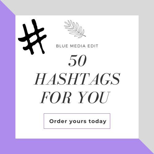 50 Hashtags For You