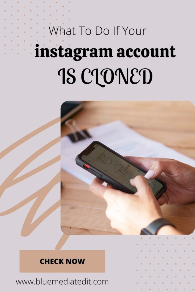 what to do if your instagram account is cloned