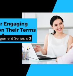 Six tips for engaging clients on their terms