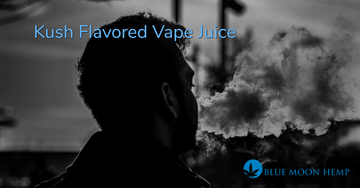 kush flavored vape juice, organic vape juice, vape deals, cbd vape oil for sale, cbd vape oil near me, best vape for cbd oil