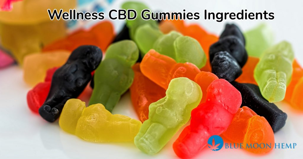 Wellness CBD Gummies Ingredients, cbd oil, cbd infused gummies, wellness gummies