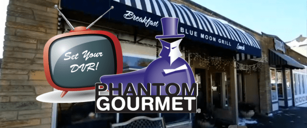 Watch Blue Moon Grill Wakefield on Phantom Gourmet - Announcement